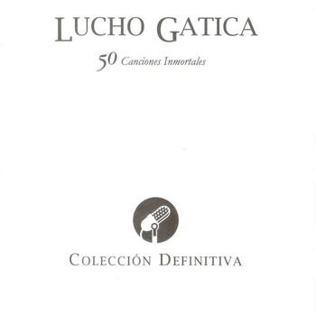 Lucho Gatica - 50 Canciones Inmortales