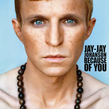 Jay-Jay Johanson - Because Of You