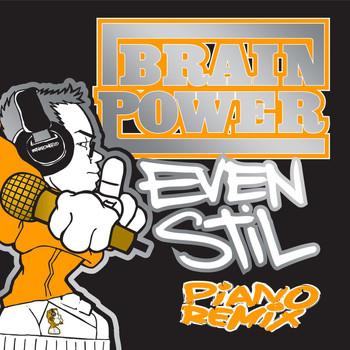 Brainpower - Even Stil