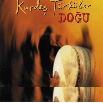 Kardes Türküler - Dogu