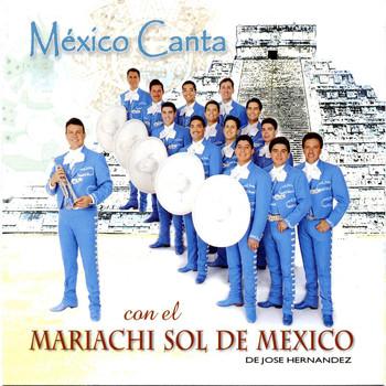 Mariachi Sol De Mexico - Mexico Canta