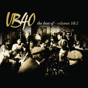 UB40 - The Best Of UB40 Volumes 1 & 2