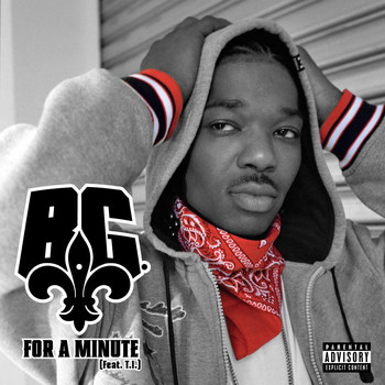 B.G. - For A Minute