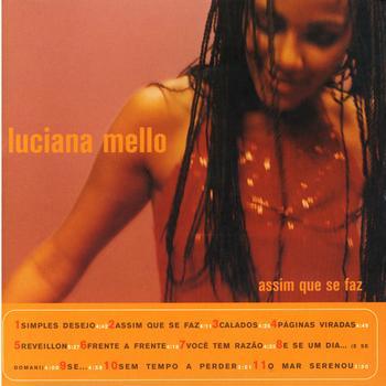 Luciana Mello - Assim Que Se Faz
