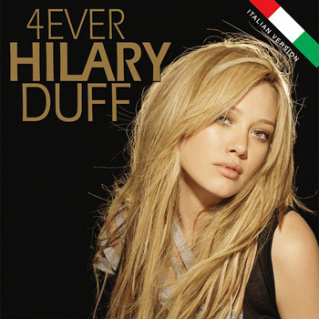 Hilary Duff - Forever Hilary