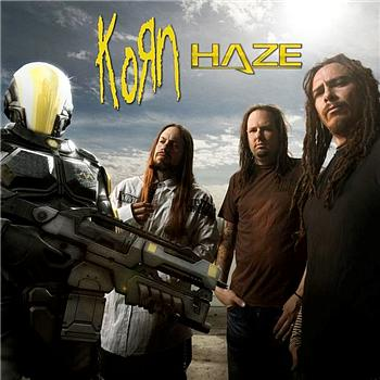 Korn - Haze