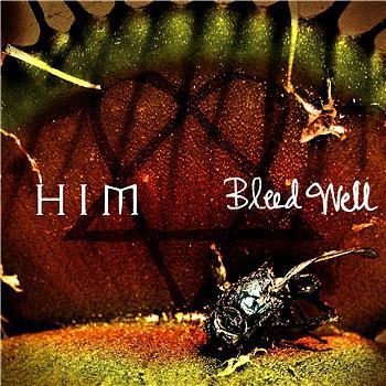 HIM - Bleed Well