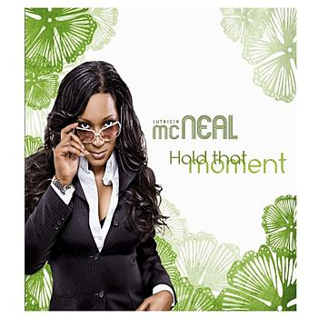 Lutricia Mcneal - Hold That Moment