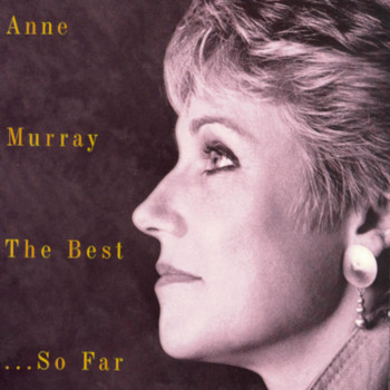 Anne Murray - Anne Murray The Best Of...So Far - 20 Greatest Hits