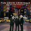 Fun Lovin' Criminals - A-sides, B-sides and Rarities (Explicit)
