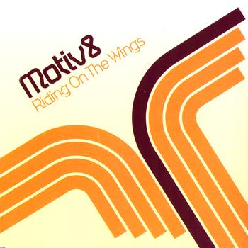 Motiv8 - Riding On The Wings