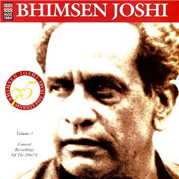 Bhimsen Joshi - Concert Recording Of The 1960's Volume 3