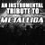 - An Instrumental Tribute To Metallica