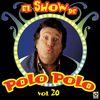 Polo Polo - El Show De Polo Polo Vol. XX (Explicit)