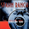 Spahn Ranch - The Coiled One