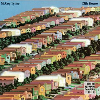 McCoy Tyner - 13th House