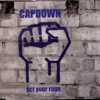 Capdown - Act Your Rage