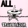 All - Trailblazer: Live