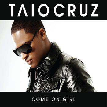 Taio Cruz - Come On Girl