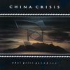 China Crisis - What Price Paradise