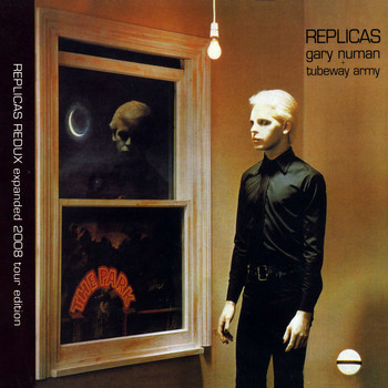 Gary Numan - Replicas Redux