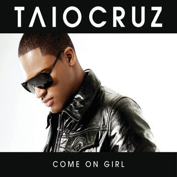 Taio Cruz / Luciana Caporaso - Come On Girl