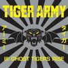 Tiger Army - III: Ghost Tigers Rise