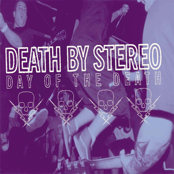 Death By Stereo - Day Of The Death