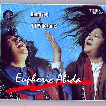 Begum Abida Parveen - Euphoric Abida