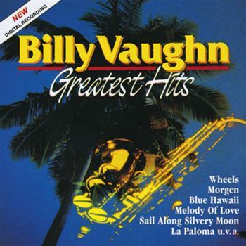 Billy Vaughn - Billy Vaughn: Greatest Hits