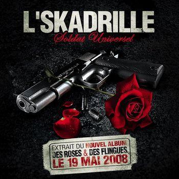L'SKADRILLE - Soldat Universel