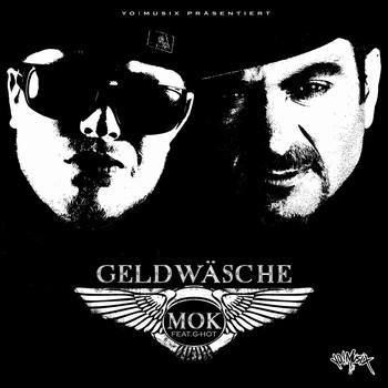 MOK feat. G-Hot - Geldwäsche