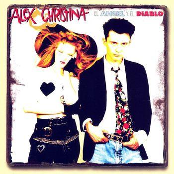 Alex Y Christina - El Angel Y El Diablo