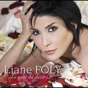 Liane Foly - Le Goût du Desir