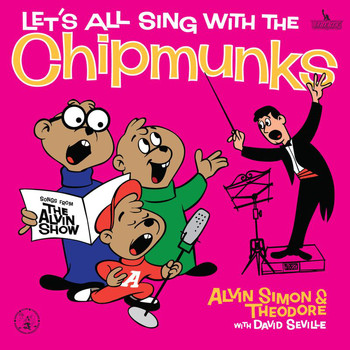 Alvin And The Chipmunks - Let's All Sing With The Chipmunks