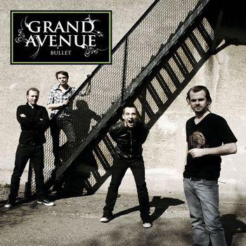 Grand Avenue - Bullet