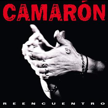 Camaron De La Isla - Camarón: Reencuentro (CD+DVD)