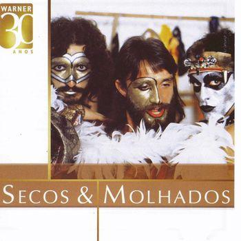 Secos & Molhados - Warner 30 Anos