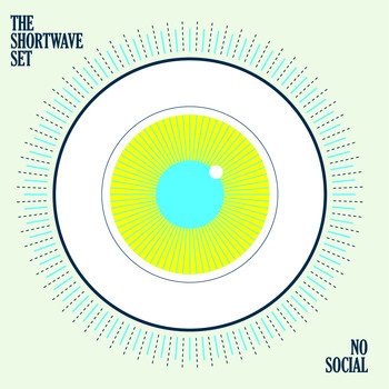 The Shortwave Set - No Social