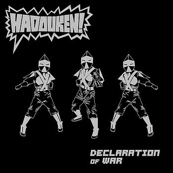 Hadouken! - Declaration Of War
