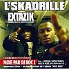 L'SKADRILLE - Extazik (Explicit)