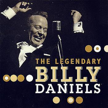 Billy Daniels - The Legendary Billy Daniels