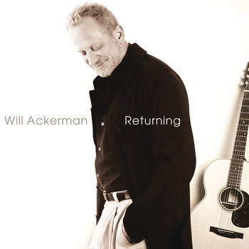 Will Ackerman - Returning