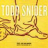 Todd Snider - Peace Love and Anarachy