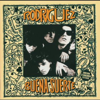 Los Rodriguez - Buena Suerte