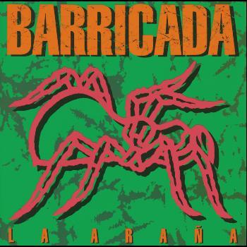 Barricada - La Araña