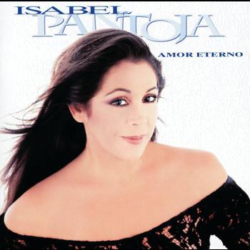Isabel Pantoja - Amor Eterno