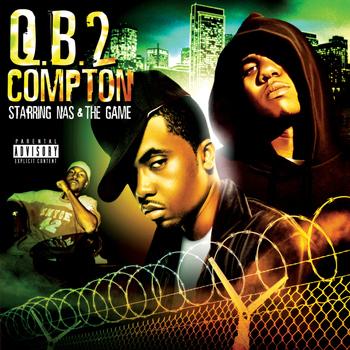 Nas & The Game - Q.B. 2 Compton