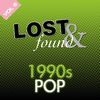Various Artists - Lost & Found: 1990's Pop Volume 6