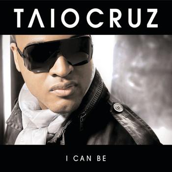 Taio Cruz - I Can Be